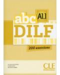 ABC DILF A1.1 200 EXERCICES (+CD)