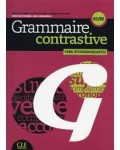 GRAMMAIRE CONTRASTIVE PARA HISPANOHABLANTES B1/B2 (+CD)