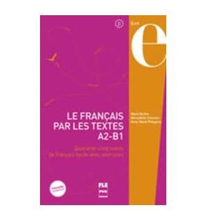 FRANÇAIS PAR LES TEXTES LE A2-B1