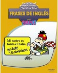 FRASES DE INGLES PARA TORPES