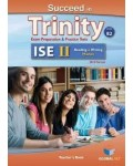 SUCCEED IN TRINITY ISE II READING & WRITING SELF-STUDY B2