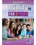 SUCCEED IN TRINITY ISE I READING & WRITING SELF-STUDY B1