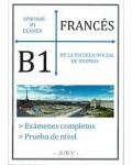 APROBAR MI EXAMEN FRANCES B1