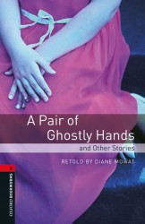 A Pair of Ghostly Hands and Other...