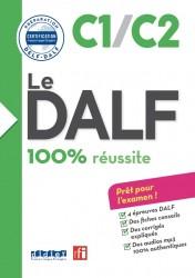 Le DALF 100% réussite C1–C2 Livre...