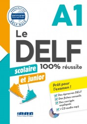 DELF scolaire et junior 100%...