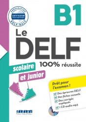 Le DELF scolaire et junior 100%...