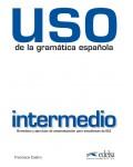 USO DE LA GRAMATICA ESPAÑOLA INTERMEDIO