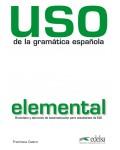 USO DE LA GRAMATICA ESPAÑOLA ELEMENTAL