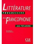 LITTERATURE PROGRESSIVE DE LA FRANCOPHONIE