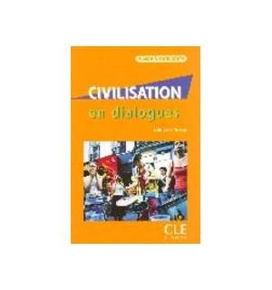 CIVILISATION EN DIALOGUES NIVEAU INTERMEDIAIRE + CD