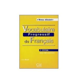 VOCABULAIRE PROGRESSIF DU FRANÇAIS NIVEAU DEBUTANT SECOND EDITION +CD
