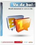 VA DE BO NIVELL ELEMENTAL DE VALENCIA B1 (+CD)