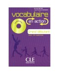 VOCABULAIRE EN ACTION GRAND DEBUTANT +CD