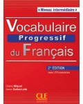 VOCABULAIRE PROGRESSIF DU FRANÇAIS NIVEAU INTERMEDIAIRE +CD SECOND EDITION