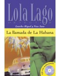 LLAMADA DE LA HABANA + CD AUDIO