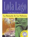 LLAMADA DE LA HABANA + CD AUDIO