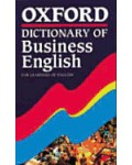 OXFORD DICTIONARY OF BUSINESS ENGLISH: FOR LEARNERS OF ENGLISH