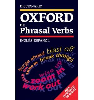 DICCIONARIO OXFORD DE PHRASAL VERBS INGLES-ESPAÑOL