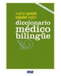DICCIONARIO MEDICO BILINGUE ESPAÑOL-INGLES