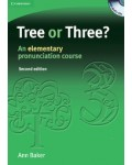 TREE OR THREE? AN ELEMENTARY PRONUNCIATION COURSE (+CDS)