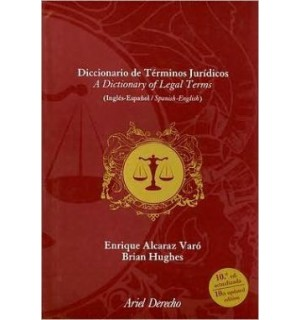 DICCIONARIO DE TERMINOS JURIDICOS INGLES-ESPAÑOL/ESPAÑOL-INGLES