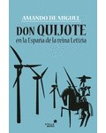 Don Quijote en la España de la Reina Letizia