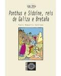 PONTHUS E SIDOINE, REIS DE GALIZA E BRETA