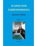 25 ANOS DUN CORRESPONDENTE