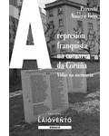 A represión franquista na comarca da Coruña