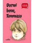 DORMI BENE, TOMMASO