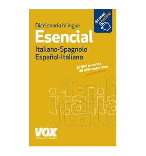 DICCIONARIO ESENCIAL VOX ITALIANO-SPAGNOLO/SPAGNOLO-ITALIANO